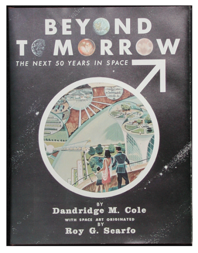 BEYOND TOMORROW, THE NEXT FIFTY YEARS IN SPACE, THE BOOK